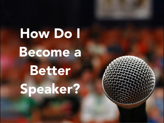 Being a better speaker